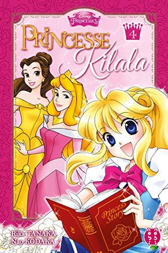 Princesse Kilala Nouvelle édition 2019 Tome 4