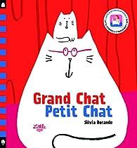 Grand chat, petit chat par Silvia Borando