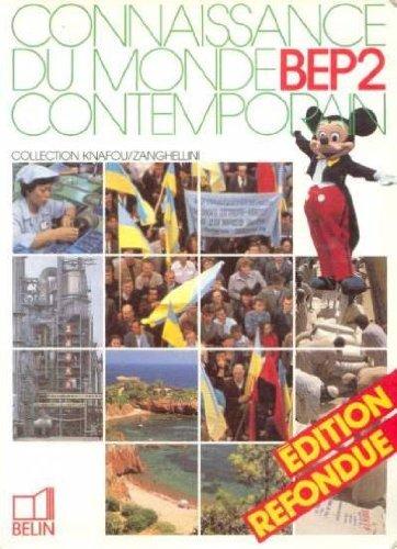 Connaissance du monde contemporain, BEP 2