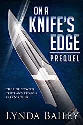 On a Knife's Edge - the Prequel