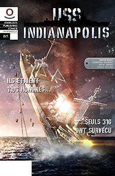 USS Indianapolis Intégrale: Tomes 1 & 2 par [Maric, Damien]
