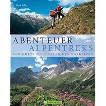 Abenteuer Alpentreks: Von Hütte zu Hütte in den Nordalpen