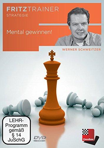 Fritztrainer - Mental gewinnen! von Werner Schweitzer (Und Buch Spielen Gewinnen)