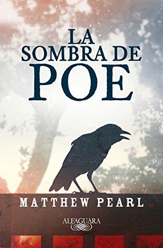 La sombra de Poe por Matthew Pearl