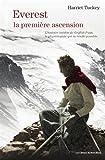 Everest, la premiere ascension : L'histoire inédite de Griffith Pugh, le physiologiste qui la rendit possible