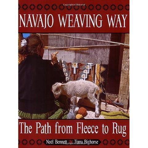 Navajo Weaving Way by Noel Bennett (1997-07-01)