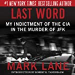 Last Word: My Indictment of the CIA i...
