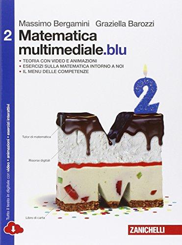 Matematica multimediale. blu. Per le Scuole superiori. Con e-book. Con espansione online: 2
