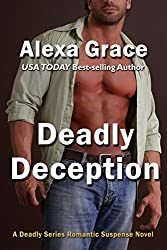 Deadly Deception: Book Two of the Deadly Series (English Edition)