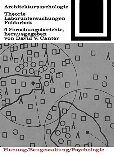 [(Architekturpsychologie)] [Edited by Professor of Psychology David V Canter] published on (January, 1972)