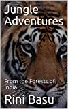 Jungle Adventures: From the Forests of India