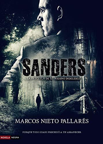 El asesino indeleble 2: (Novela negra, misterio y suspense) por Marcos Nieto Pallarés