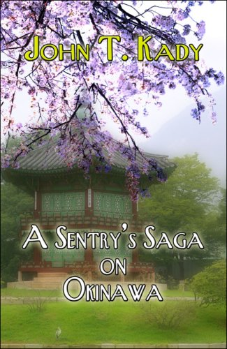 A Sentry's Saga on Okinawa Cover Image