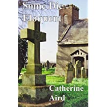 Some Die Eloquent by Catherine Aird Pseud pse (2012-06-15)