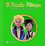 Il Piccolo Principe - Buona notte #10 - Il treno di Ocarine: Piccolo Principe - Buona notte #10