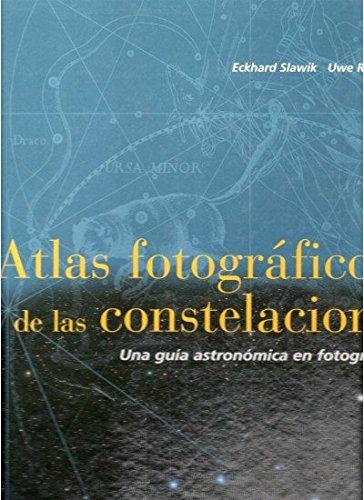 ATLAS FOTOG. DE LAS CONSTELACIONES (GEOGRAFÍA Y GEOLOGÍA-ASTRONOMIA)