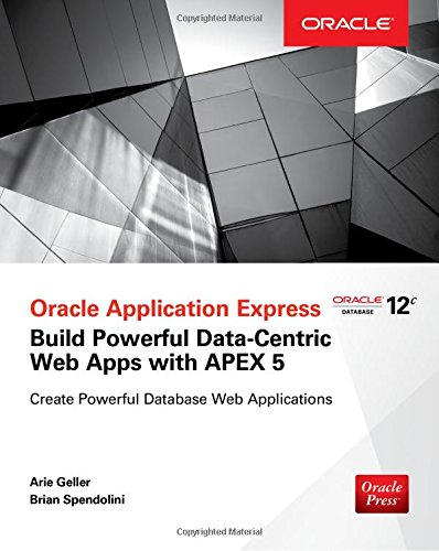 oracle-application-express-build-powerful-data-centric-web-apps-with-apex-oracle-press