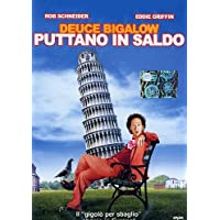 Deuce Bigalow - Puttano in saldo