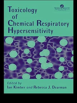 Toxicology Of Chemical Respiratory Hypersensitivity por Rebecca J. Dearman