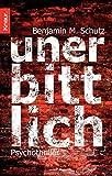 Benjamin M. Schutz: Unerbittlich