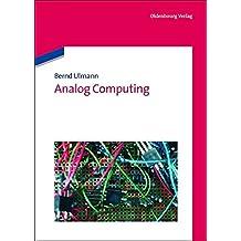 [(Analog Computing)] [By (author) Bernd Ulmann] published on (June, 2013)