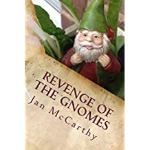 Revenge of the Gnomes