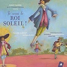 Le Ballet Royal de la Nuit: Moqueries de Florimond (Six loups-garoux & Chœur des sacrificateurs)