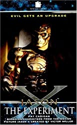 Jason X: The Experiment by Pat Cadigan (2005-02-17)