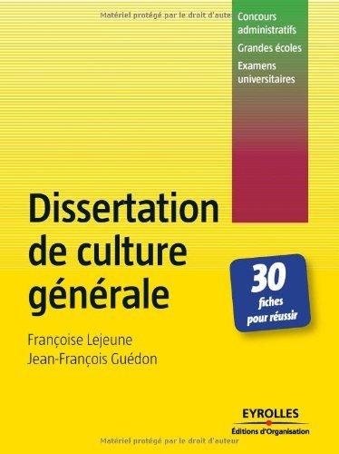 Dissertation de culture gnrale : 30 Fiches pour russir
