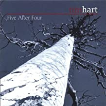 Five After Four by Tim Hart (2005-06-01)