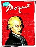 Facile Mozart. Raccolta di brani celebri trascritti per pianoforte