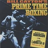 Sugar Ray Robinson vs. Jake LaMotta IV: Bill Cayton's Prime Time Boxing