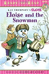 Eloise and the Snowman by Kay Thompson (2006-10-01)