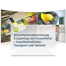 Sicherheitsunterweisung Innerbetrieblicher Transport und Verkehr, E-Learning mit PowerPoint, CD-ROM