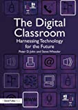 Digital Classroom: Harnessing Technology for the Future of Learning and Teaching