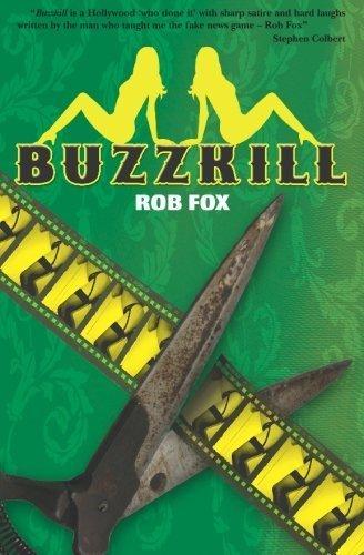 Buzzkill by Rob Fox (2007-09-27)