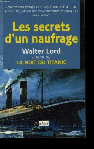 Les secrets d'un naufrage par Walter Lord