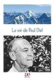 La vie de Paul Diel