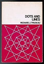 Dots and lines by Trudeau, Richard J (1976) Paperback