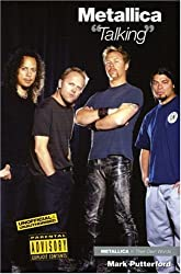 Metallica: Talking by Mark Putterford (2004-05-01)