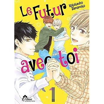 Le Futur avec Toi - Tome 01 - Livre (Manga) - Yaoi - Hana Collection