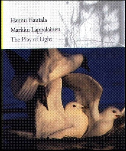 The Play of Light por Hannu Hautala