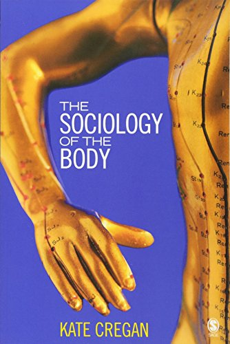 The Sociology of the Body: Mapping the Abstraction of Embodiment por Kate Cregan