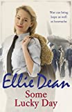 Some Lucky Day (The Cliffehaven Series) by Ellie Dean