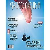 RuedaCuba Magazine: A 100% Cuban magazine for travelers (Spanish Edition)