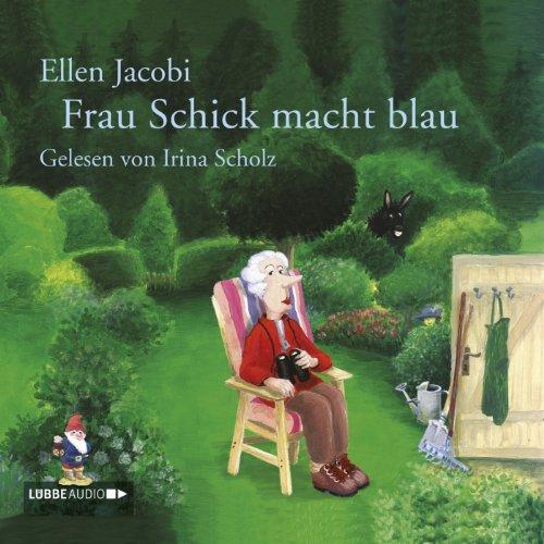 Buchseite und Rezensionen zu 'Frau Schick macht blau' von Ellen Jacobi