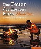 Das Feuer des Herzens hüten (Amazon.de)