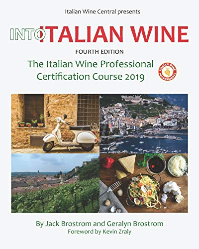 Into Italian Wine, Fourth Edition: The Italian Wine Professional Certification Course 2019