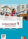 Le Cours intensif 1: Fit für Tests und Klassenarbeiten mit Multimedia-CD 1. Lernjahr (Le Cours intensif. Französisch als 3. Fremdsprache ab 2016)