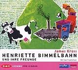 Henriette Bimmelbahn und Ihre Freunde